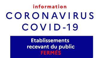 Coronavirus covid 19 etablissements recevant du public soumis a obligation de fermeture large