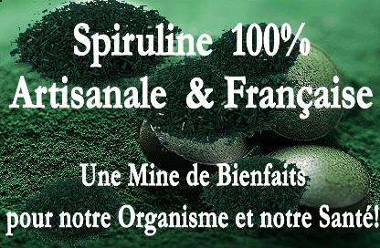SPIRULINE 100%  Artisanale & Française.
