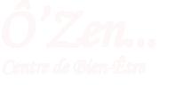 Ô'Zen... Centre de Bien-Être